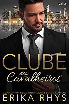 Clube dos Cavalheiros - Volume 2